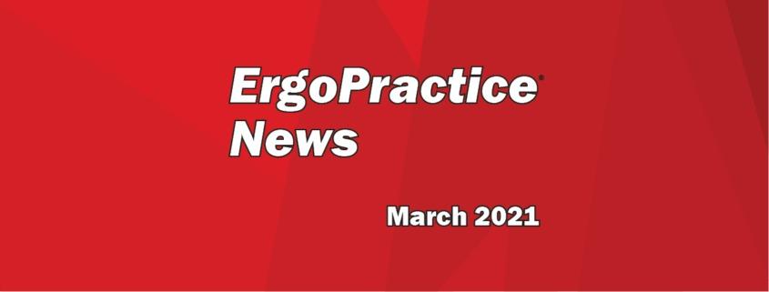 ErgoPractice News Blog Hero March 2021