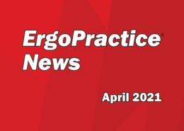 ErgoPractice News Blog Hero April 2021